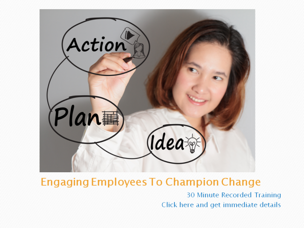 Engaging Employees To Champion Change